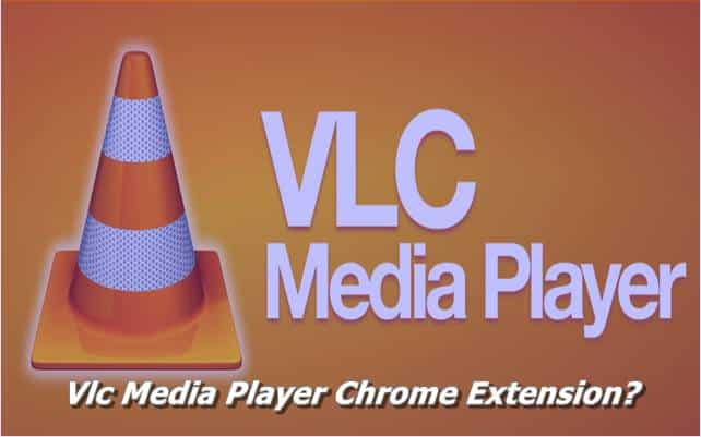 Vlc Media Player Chrome Extension