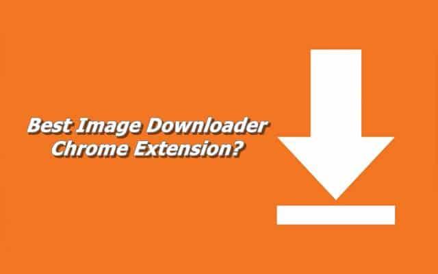 Best Image Downloader Chrome Extension