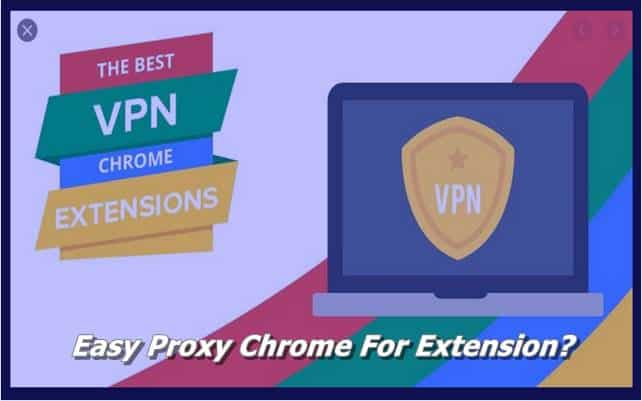 Easy Proxy Chrome For Extension