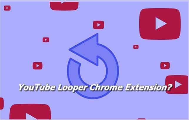 YouTube Looper Chrome Extension