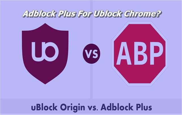 Adblock Plus For Ublock Chrome