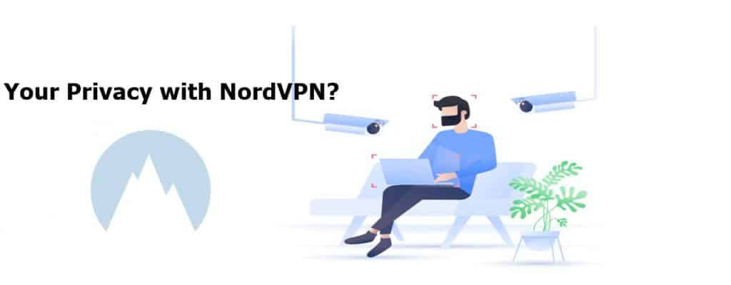 Your Privacy with NordVPN